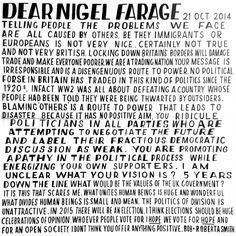 Dear Nigel Farage by Bob and Roberta Smith 2014 A Level Exams, Gcse Exams, Nigel Farage, Political Art, Typography, Lettering, Point Of View, Your Message, No Response