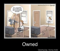 Haha. video games