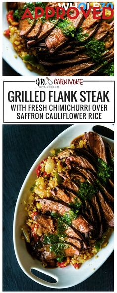 Whole 30 Approved Grilled Flank Steak with fresh Chimichurri over Saffron Cauliflower Rice