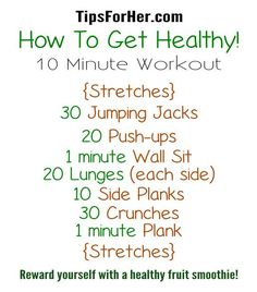 10 minute beginner's workout guide to get you on the path to becoming fit, healthy, and in shape! Begin with doing 5 minutes of stretching, then onto the workout. 30 Jumping Jacks 20 Push-ups…