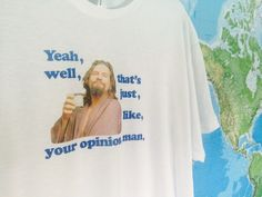The Big Lebowski T available in M/W sizes by Elafint on Etsy