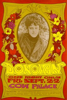 Concert Poster - Donovan, One night only - Friday, September 22, 1967, Cow Palace Art by Bonnie MacLean  Concert poster / gig poster / music / show poster / illustration / screen print / graphic design / vintage / psychedelic