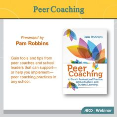In this archived #webinar with Pam Robbins, learn how to make effective peer coaching a reality in your school. #edu #profdev