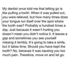 Letting go is like pulling a tooth