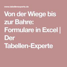 Von der Wiege bis zur Bahre: Formulare in Excel | Der Tabellen-Experte