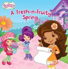 A Fresh-n-Fruity Spring (Strawberry Shortcake) by Lauren Cecil http://www.amazon.com/dp/0448452731/ref=cm_sw_r_pi_dp_xrkcub1CXREAJ