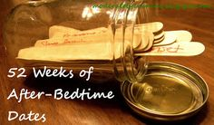 An Entire Year of After-Bedtime Dates for Busy Parents | Moderately Crunchy