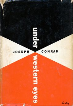 Scot Lindberg's vintage book cover photostream. Image: Under Western Eyes cover by Alvin Lustig.