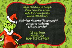 A personal favorite from my Etsy shop https://www.etsy.com/listing/247737442/dr-seuss-grinch-invitation-birthday