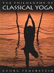The Philosophy of Classical Yoga  Author Georg Feuerstein