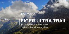 Härter als die Nordwand: Eiger Ultra Trail - DER FILM