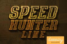 SpeedHunter Line Font – Deeezy – Freebies with Extended License