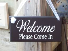 Welcome Please Come In Wood Vinyl Sign Home by heartfeltgiver