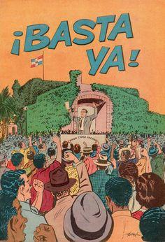 Este cómic se publicó en 1962 y trata sobre la fundación, lucha e importancia de la Unión Cívica Nacional de República Dominicana, la cual ayudó en el derrocamiento del dictador Trujillo. El arte fue realizado por Ismael Rodríguez Báez.