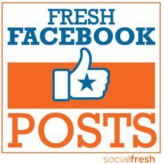 Fresh Facebook Posts  -Top FB posts of the week