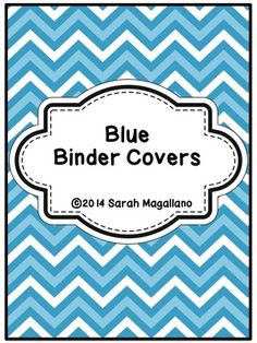 Teacher Binder Covers: Blue from DiapersDollarsAndDiplomas on TeachersNotebook.com -  (20 pages)  - Binder Covers: Teacher Binder Covers: Blue--These 16 different blue themed binder covers are perfect to keep you organized! Download preview to see all designs included!