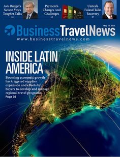 May 13, 2013 issue of Business Travel News featuring Inside Latin America #businesstravel #latinamerica