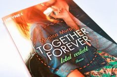 Rezension | Monica Murphy | Together Forever | Total verliebt