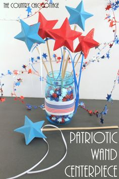 Patriotic Wand Centerpiece -- make a fun centerpiece with patriotic wands for your Fourth of July party.  The kids can take home the wands a...