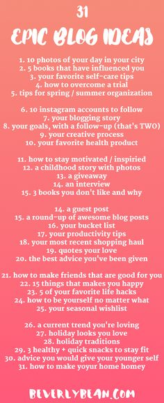 For when you are just out of ideas for your blog (or even need a journal prompt), here are 31 fresh blog post ideas! | Beverly Bean