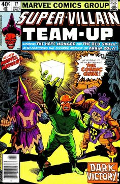 Super-Villain Team-Up #17, june 1980, cover by Keith Pollard and Bruce Patterson.
