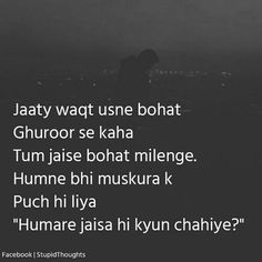 Humare jaisa hi kyun? humne toh sirf dil dukhaya he apka! Shyari Quotes, Crush Quotes, People Quotes, Funny Quotes, Wise Qoutes, Famous Quotes, First Love Quotes, Gulzar Quotes, Zindagi Quotes