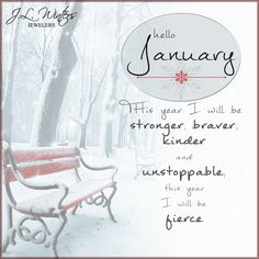 """Hello January! """"'Like a breath of fresh air, start January out  with renewed vigor!"""" #HappyNewYear #Inspiration #unstoppable #January"""