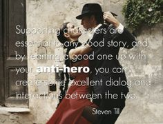 Embracing the Anti-Hero {good specific advice on what to do with your anti-hero}