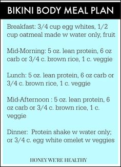 Bikini Body Meal Plan-- a little strict for my liking, but would totally be worth doing for a few weeks.