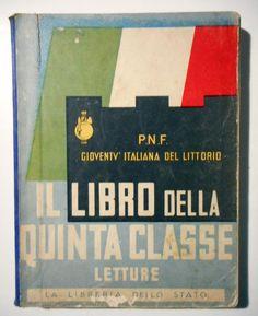 IL LIBRO DELLA QUINTA CLASSE  LETTURE LIBRERIA DELLO STATO 1939