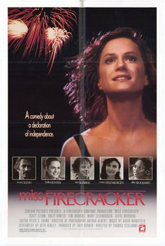 Miss Firecracker , starring Holly Hunter, Mary Steenburgen, Tim Robbins, Alfre Woodard. Carnelle isn't happy with her life, so in order to improve herself she enters a local beauty contest... #Comedy