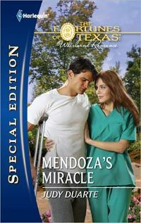 MENDOZA'S MIRACLE, March 2012 Silhouette Special Edition Book 2 in the Fortunes of Texas continuity series  Judy Duarte - www.judyduarte.com - Award Winning Romance Author