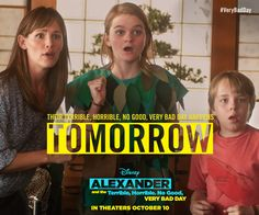 Tomorrow! See their Terrible, Horrible, No Good, #VeryBadDay in theaters!