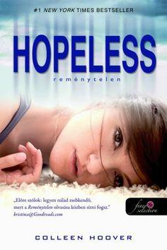 Colleen Hoover: Hopeless – Reménytelen - Szilvamag olvas