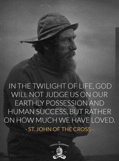Thank you St John of the Cross for sharing your wisdom and love for God. So inspiring! Catholic Quotes, Catholic Prayers, Catholic Saints, Religious Quotes, Roman Catholic, Church Quotes, Bible Quotes, Bible Verses, Scriptures