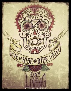 Day of the Living. To ride is to REALLY live life to it's fullest.  Color pencil on paper drawing.