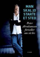 Man skal jo starte et sted - Peter Abrahamsens biografi Biography, My Books, Memories, Writing, Reading, Movie Posters, Musicians, Memoirs, Film Poster