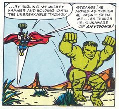 Thor's Secret? His unbreakable thong. Cue Sisqo song.