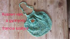 Éva Bababolt - amigurumi minták: Francia szatyor - 1. Crochet Market Bag, Doll Shop, Bagan, Knitted Hats, Crochet Top, Knitting, Women, Fashion, Amigurumi