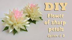 DIY kanzashi flower of sharp petals. Option 2/ Kanzashi tutorial - YouTube