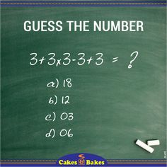 Hey Foodies are you Genius enough to guess the number? #CakesandBakes #foodies #cakes #genius #smart2016 #health #Tasty  www.instagram.com/cakesandbakespk www.twitter.com/CakesandBakesPK