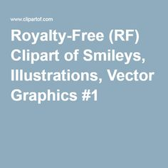 Royalty-Free (RF) Clipart of Smileys, Illustrations, Vector Graphics #1