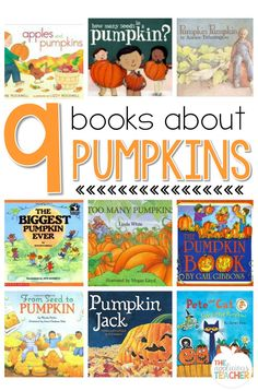 9 Books you must have when learning about pumpkins! Need to pull these for our pumpkin activities coming up!