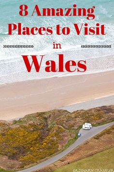 8 Amazing Places to Visit in Wales Ireland Places To Visit, Cool Places To Visit, Places To Travel, Europe Places, Europe Travel Tips, European Travel, Travel Destinations, Budget Travel, British Travel