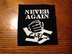 """Anti-Fascist """"Never Again"""" Punk Patch"""
