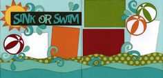 Sink or swim scrapbook page kit by Out on a Limb scrapbooking