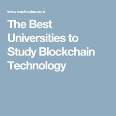 The Best Universities to Study Blockchain Technology