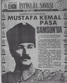 Mustafa Kemal Atatürk and 19 S in 19 Articles Political Reform, Turkish Army, The Legend Of Heroes, Old Newspaper, 19 Days, Great Leaders, Coincidences, Screenwriting, Film Photography