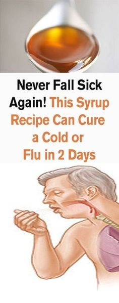 Never fall sick again! This syrup recipe can cure a cold or flu in 2 days - Health Care Sector 10 Day Diet Plan, Health Tips, Health Care, Health Facts, Fighting The Flu, Weight Loss Inspiration, Healthy Drinks, Healthy Food, Healthy Recipes
