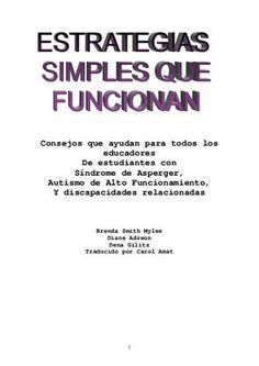 """""""ESTRATEGIAS SIMPLES QUE FUNCINAN"""" para Síndrome de Asperger y Autismo de Alto Funcionamiento."""